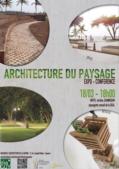 Expo conf rence sur l 39 architecture du paysage for Architecture du paysage